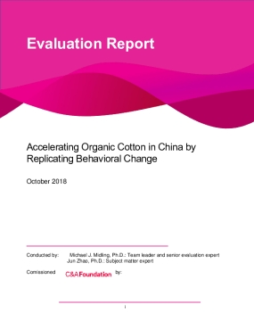 Evaluation Report: Accelerating Organic Cotton in China by Replicating Behavioral Change
