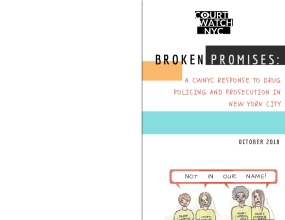 Broken Promisses: A CWNYC Response to Drug Policing and Prosecution in New York City