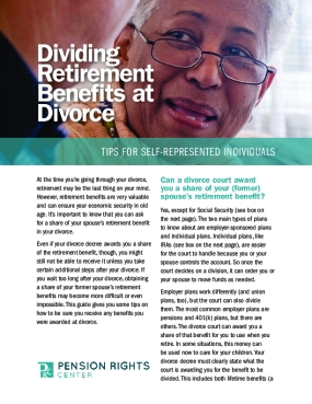 Dividing Retirement Benefits at Divorce: Tips for Self-Represented Individuals